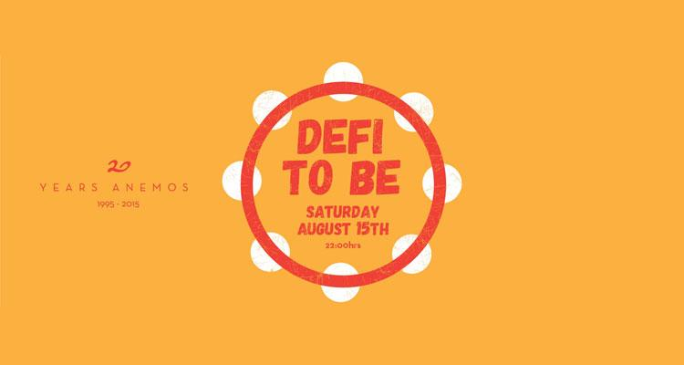 Defi To Be Party - 15 Αυγούστου 2015